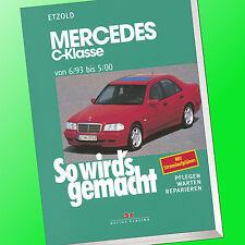 So wirds gemacht (Band 88) | MERCEDES C-KLASSE W202 | Reparieren, Pflegen (Buch)