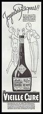 Publicité Vieille Cure  Alcool  vintage print ad  1930 - 2h