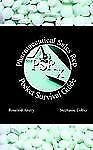 Pharmaceutical Sales Rep Pocket Survival Guide by Stephanie Haiba Collier and...