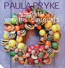 Wreathes and Bouquets by Paula Pryke (Hardback, 2008)