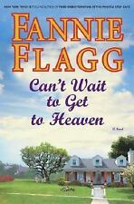 Can't Wait to Get to Heaven by Fannie Flagg (2006)