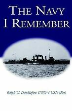 The Navy I Remember, Danklefsen, Ralph W, Good Book