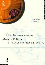 Dictionary of the Modern Politics of South-East Asia (Routledge in Asi-ExLibrary