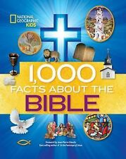 1,000 Facts about the Bible by National Geographic Kids Staff (2015, Hardcover)