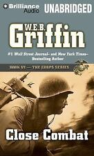 The Corps: Close Combat 6 by W. E. B. Griffin (2014, MP3 CD, Unabridged)