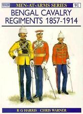 Men-At-Arms Ser.: Bengal Cavalry Regiments 1857-1914 91 by Ronald Harris...