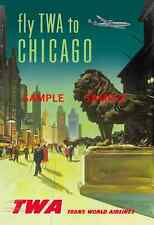 """TWA Air Lines - Travel 11"""" X 17""""  Poster  - [ - CHICAGO - ]  -"""