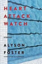 Heart Attack Watch by Alyson Foster (2016, Hardcover)