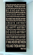 Beautiful 10x24 wooden sign with Mother Teresa's Do It Anyway Poem