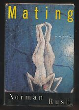 Mating by Norman Rush (1991, Hardcover), Signed