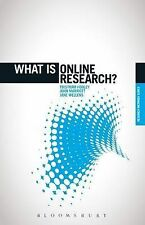 What is Online Research?: Using the Internet for Social Science Research by...