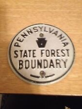 Nice Vintage Rare Offset Pennsylvania State Forest Boundary Sign / Marker