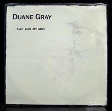 DUANE GRAY call this day gray LP Sealed EJ Chicago Rockabilly Country 1986