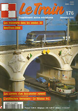 LE TRAIN N°176 TRANSPORTS ANNEES 30 / INNOTRANS 2002 / LOCO-SPOTTER / RESEAU A-L