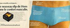 Publicité 1974  ( Double page )  Lingerie HOM Homix slip sous vetement homme