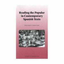 Reading the Popular in Contemporary Spanish Fiction (Monash Romance Studies)