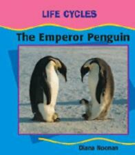 The Emperor Penguin (Cycle) (Early Library: Life Cycles)