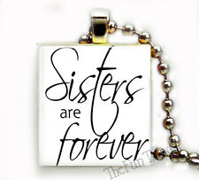 Sisters Are Forever Recycled Scrabble Tile Art Pendant Necklace Family Love