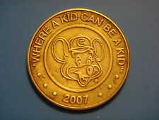 2007 CHUCK E. CHEESE / WHERE A KID CAN BE A KID. VIDEO ARCADE TOKEN