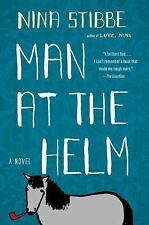 Man at the Helm: A Novel - VeryGood - Stibbe, Nina - Hardcover