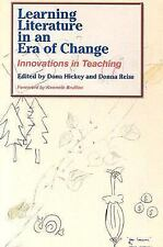 Learning Literature in an Era of Change: Innovations in Teaching