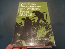American Reporters on the Western Front 1914-18- Emmet Crozier, 1959
