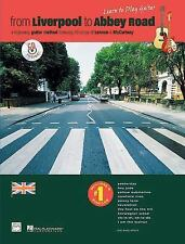 From Liverpool to Abbey Road A Beginning Guitar Method Featuring 33 Songs NO CD