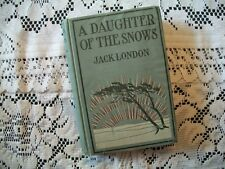 A Daughter of the Snows (Jack London, 1902 Hardcover)