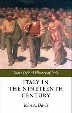 Short Oxford History of Italy: Italy in the Nineteenth Century : 1796-1900...