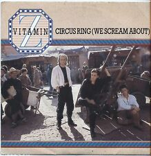 "VITAMIN Z- Circus ring - VINYL 7"" 45 ITALY 1985 NEAR MINT/VG+ CONDITION"