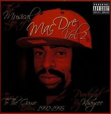 The Musical Life of Mac Dre, Vol. 2: True to the Game Years 1992-1995 [PA] New C