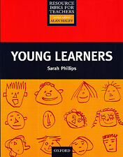 Oxford YOUNG LEARNERS by Sarah Phillips / Resource Books for Teachers @NEW@