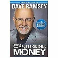 Dave Ramsey's Complete Guide to Money : The Handbook of Financial Peace Universi
