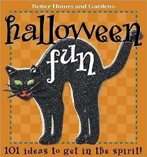 Halloween Fun : 101 Ideas to Get into the Spirit (2001, Hardcover)