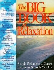 The Big Book of Relaxation: Simple Techniques to Control the Excess St-ExLibrary