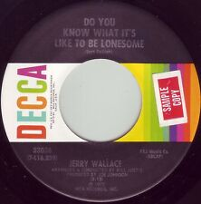 JERRY WALLACE Do You Know What It's Like To Be Lonesome ((**NEW 45**)) from 1972