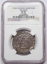 Mexico 1542-1555 ND Mo-O 4 Reales Coin Carlos & Johanna NGC XF45 KM-0018 Spanish