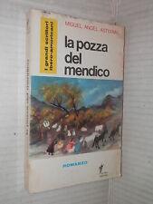 LA POZZA DEL MENDICO Miguel Angel Asturias Eutro 1966 romanzo libro narrativa di