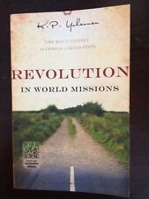 Revolution in World Missions by K. P. Yohannan (2009 paperback) Very good