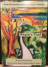 Wayne's Trail - Mona & Friends In the Land Of Ican Vol. 2  (2004, 1st Printing)