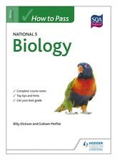 How to Pass National 5 Biology (How To pass - Standard Grade) (Pa. 9781444184549