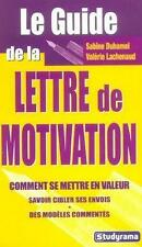 Le guide de la lettre de motivation Duhamel  Sabine Occasion Livre