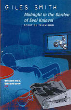 Midnight in the Garden of Evel Knievel, Giles Smith