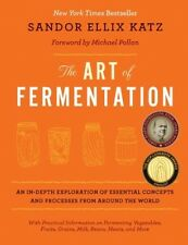 The Art Of Fermentation - Book by Sandor Ellix Katz (Hardcover, 2012)
