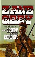 The Spirit of the Border--Ohio Frontier--  by Zane Grey (1993, Paperback,...