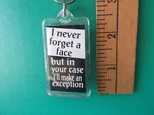 """I'll make an exception... Sassy Key Chain 2""""in long"""