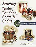 Sewing Packs, Pouches, Seats & Sacks: 30 Easy Projects-ExLibrary