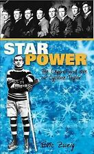 Star Power: The Legend and Lore of Cyclone Taylor (Lorimer Recordbooks)