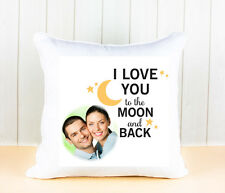 Personalised White Cushion Cover To The Moon And Back Add Your Own Photo Image