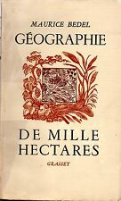 GEOGRAPHIE DE MILLE HECTARES / MAURICE BEDEL / VIENNE, 1937
